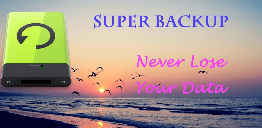 دانلود Super Backup Pro 2.2.56 نسخه جدید برنامه سوپر بکاپ برای اندروید