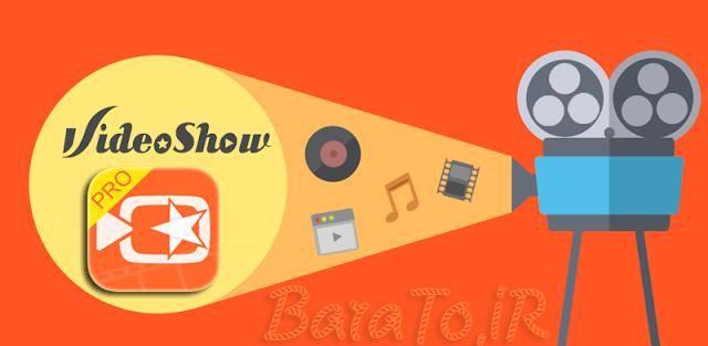 دانلود VideoShow برنامه ویدیو شو برای اندروید