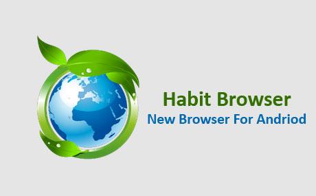 دانلود Habit Browser مرورگر هابیت بروزر برای اندروید