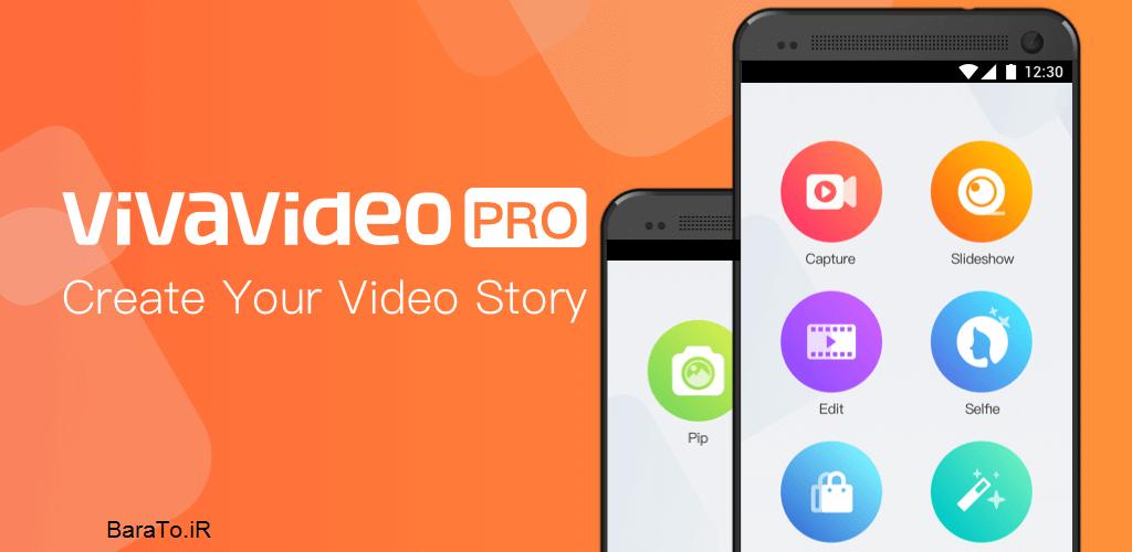 دانلود VivaVideo Pro برنامه ویوا ویدیو برای اندروید