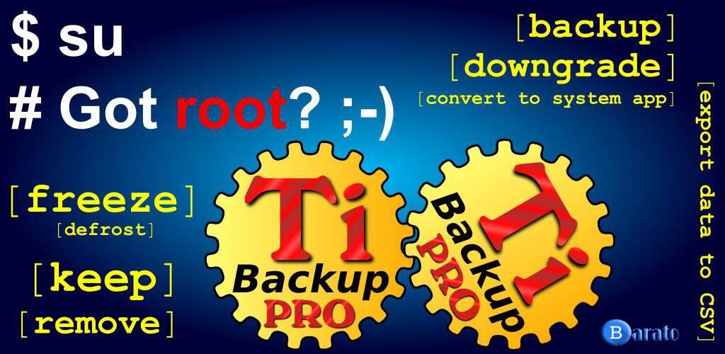 دانلود Titanium Backup Pro 8.2.0 نسخه جدید برنامه تیتانیوم بکاپ برای اندروید