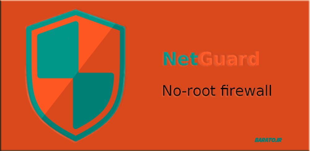 دانلود NetGuard Pro 2.165 نسخه جدید برنامه نت گارد برای اندروید