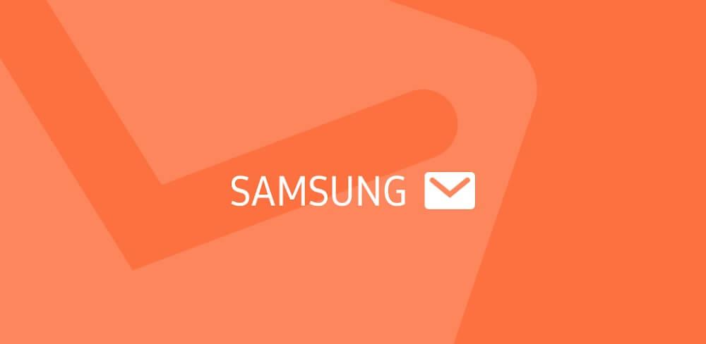 دانلود Samsung Email 6.1.10.19 نسخه جدید برنامه ایمیل سامسونگ برای اندروید